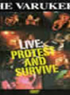 Protest And Survive - Live