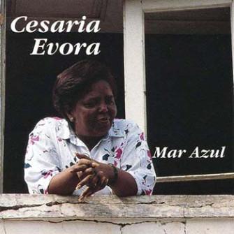 CESÁRIA EVORA - Mar Azul