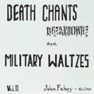 Death chants, breakdowns, and military waltze