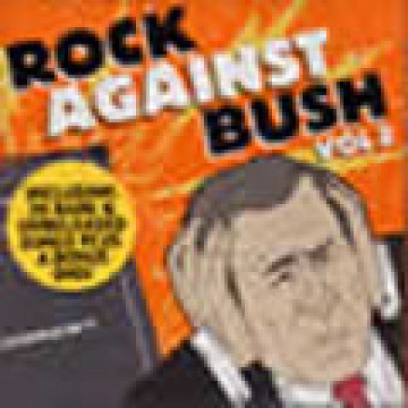 Rock Against Bush, Vol.2